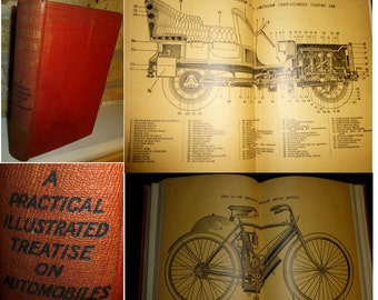 Antique Book. Self Propelled Vehicles. 1910. Early Touring Cars, Indian Motorized Bikes, Tires, Engines, Steering, Gears, Great Car History.