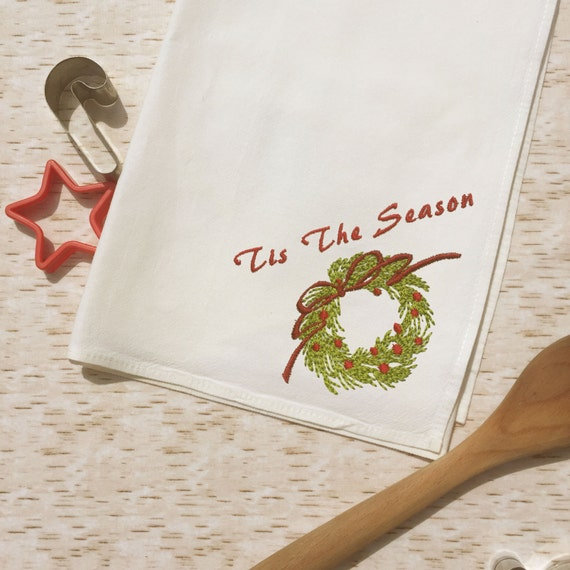 Embroidered Christmas Tea Towel - Tis the Season Wreath - Holiday Kitchen Towel - Gift Basket Liner- Country Farmhouse Western Dish Cloths