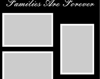 Families Are Forever - 12x12 Overlay