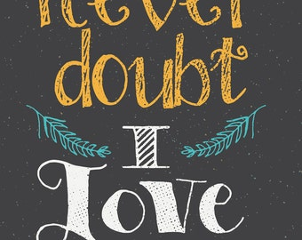 Doubt the Stars are Fire, But Never Doubt Love, William Shakespeare, Print, Hamlet