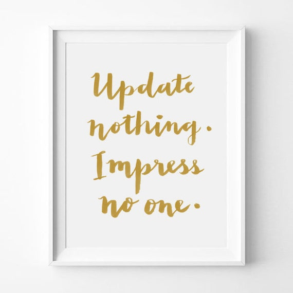 Items Similar To Update Nothing. Impress No One, Social