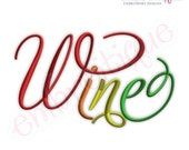 Wine Script 3 - Instant Email Delivery Download Machine embroidery design