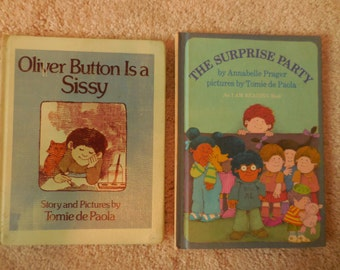 Oliver Button is a Sissy and The Surprise Party by Tomie de Paola