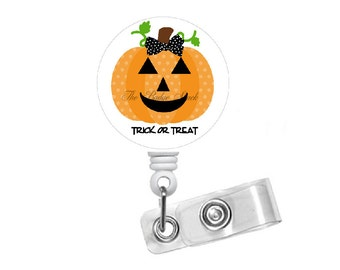 Trick or Treat Pumpkin - Name Badge Holder - Teacher Badge - Nursing Badge Reel - Teacher  Badge Reel - Nurses Badge - Halloween Badge Clip