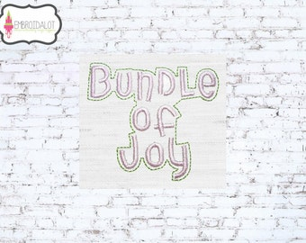 "Baby embroidery designs. ""Bundle of Joy"" text embroidery, change the colours to change the theme. Fun baby machine embroidery design.."