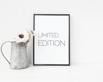 Limited Edition - Printable Typography Art Print