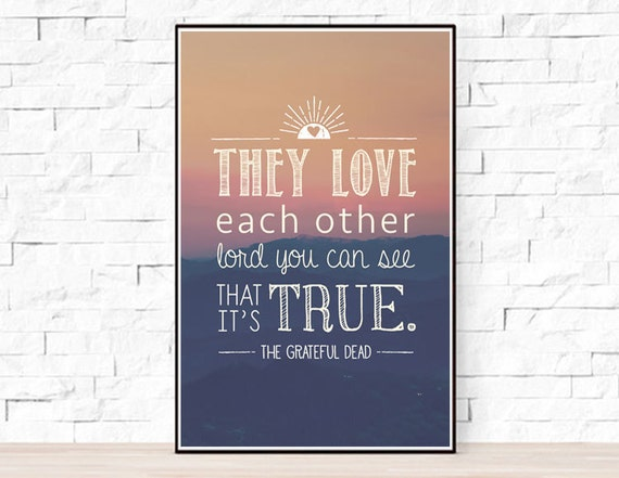 They Love Each Other: Grateful Dead Song Lyrics Poster They Love Each Other