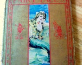 Andersen's Fairy Tales Book, Charles E. Graham Co., The Little Mermaid, The Emperor's New Suit, The Wild Swans, Victorian Era Story Book