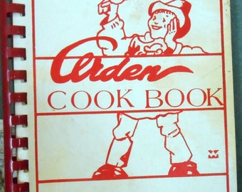 Arden Cook Book You Are Welcome Hither Cookbook And Notes 1977 Fundcraft