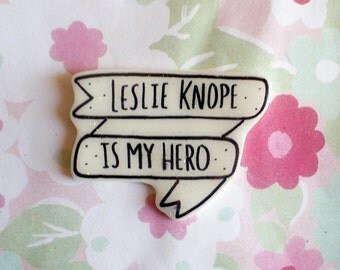 Leslie Knope, Parks and Rec brooch, feminist pin, banner