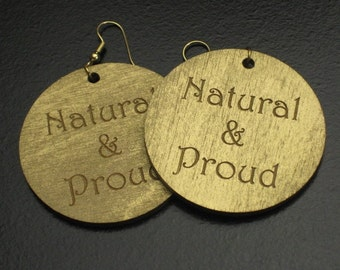 "Large Gold ""Natural & Proud"" Wood Painted Earrings"