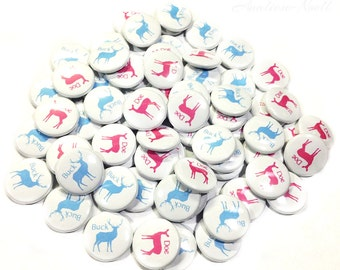 """Gender Reveal, Buck, Doe, 1"""", 1.5"""", 2.25"""", Pin Back Buttons, Doe or Buck, Team Buck, Team Doe, Baby Reveal, Baby Shower, Party Favors, Pin"""
