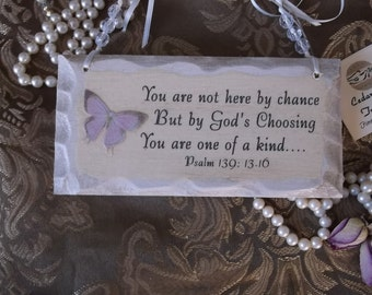 Wood plaque, Psalm 139: 13-16, You are one of a kind, shabby cottage wood plaque