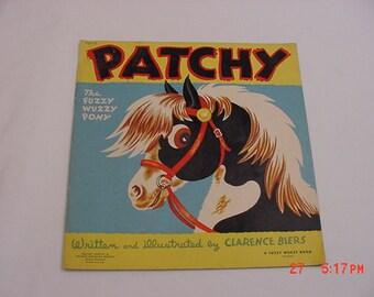 Vintage 1946 Patchy The Fuzzy Wuzzy Pony Children's Book  16 - 113