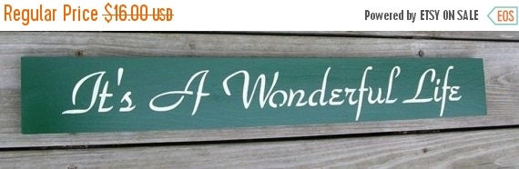 25% OFF TODAY It's A Wonderful Life Inspirational Christmas Sign You Pick Colors