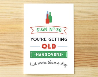 Bday Sign You're Old Hangovers