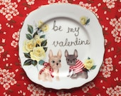 Be My Valentine Frenchies and roses Vintage Illustrated Valentines Day Plate