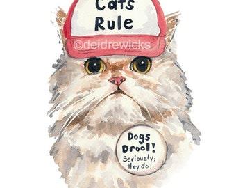 Cat Watercolor - 11x14 PRINT, Persian Cat, Cat in a Hat, Cat's Rule, Nursery Art, Animal Watercolor