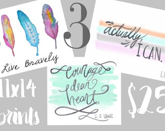Be brave & have courage- Print pack. 3-11x14