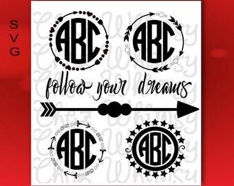 Arrow SVG, Circle Frame SVG Designs, Arrow Monogram SVG Designs, Circle Arrow Cutting Files, Follow Your Dreams Design with Arrow