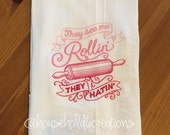 They See Me Rollin, They Hatin - Embroidered Flour Sack Dish Towel