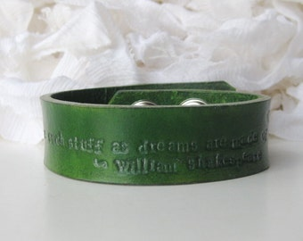 Leather Stamped Quote Bracelet/Shakespeare/We are such stuff as dreams are made of /The Tempest/Hand Tooled Bracelet/Literary Quote