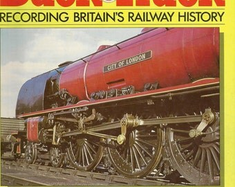 1986 Special Introductory Issue BACK TRACK Magazine – British Railway History – Collector's Item Special Introductory Issue