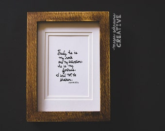Hand-lettered Cursive Scripture Print Psalm 62:6 - Truly he is my rock and my salvation, Christian Art, Jesus, Church, minimalism, elegant
