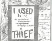 I Used to Be a Thief zine
