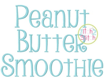 "Peanut Butter Smoothie Embroidery Font 1.5"", 2.0"", 2.5"" & 3.0"", Letters, Punctuations and numbers in four sizes,  INSTANT DOWNLOAD available"