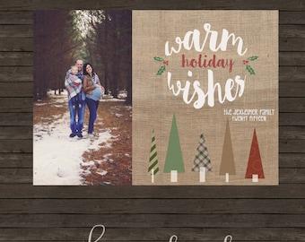 Warm Holiday Wishes Burlap Holiday Christmas Card - DIY Printing or Professional Prints