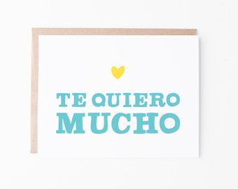 Te Quiero Mucho | Love You Greeting Card | I Love You | Spanish greeting card | Love + friendship