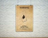 GEEKLOVE SALE Astral Projection  // Vintage Science Experiment Warning Poster // Finge Inspired Wall Art for the Budding Mad Scientist
