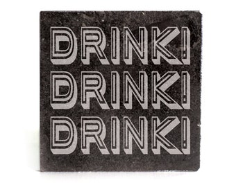 Coasters Set of 4 - black granite laser - 9923 Drink! Drink! Drink!