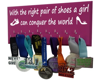 Medal display rack for women - Running - With the right pair of shoes a girl can conquer the world.