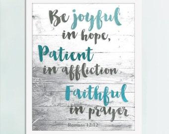 Be Joyful in Hope, Romans 12:12, Christian Art, Bible Quote, Bible Art