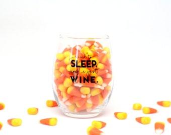 Mom Birthday Gift, Funny wine glass, Cute Wine Glass, I Used To Sleep Now I Just Wine, Because kids wine glass, Wine Drinker Gift, Mom Gift