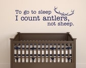 To go to sleep I count antlers not sheep wall decal Boys Bedroom Vinyl Wall Decal Hunters Decal Rustic Decor Kids Room Vinyl Wall Art