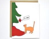 Funny Christmas Card - Mature Christmas Card - Cat Christmas Card - Cat Card