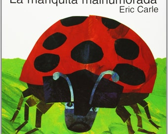 NEW - La Mariquita Malhumorada (Spanish Edition) - Spanish Edition La Matiquita Malhumorada - The Grouchy Ladybug Spanish Edition
