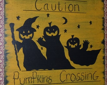 Hand Painted Primitive Folk Art Pumpkin Ghosts in Silhouette, Caution, Pumpkins Crossing, Road Sign Painted on Wood in Acrylics