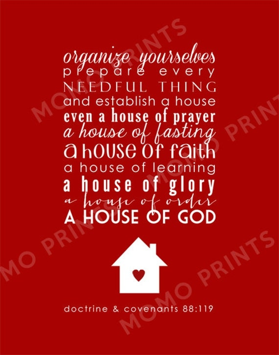 D & C 88:119 HOUSE OF ORDER Print