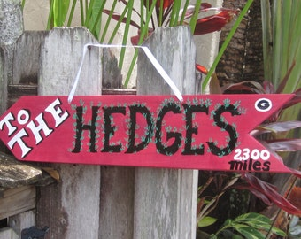 GEORGIA Bulldogs- To The Hedges -  Directional Arrow Sign with Your Mileage to THE HEDGES