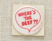 Vintage Wendy's Where's the Beef Puffy Sticker | Novelty 1984 | Funny Weird Ironic Pieces of Flair 80s Pop Culture Paper Goods