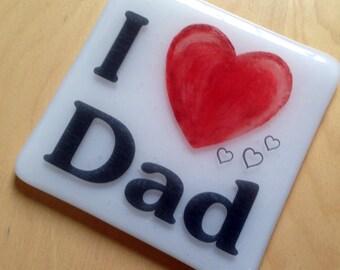 I 'Heart' Dad Coaster