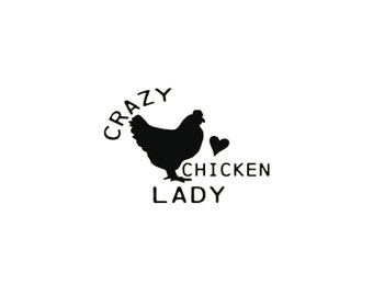 Crazy Chicken Lady Decal