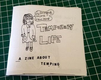 Temporary Life Zine - a comic perzine about temping