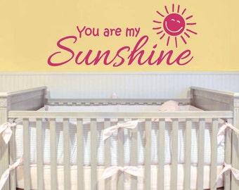 You are my sunshine wall decor Vinyl Decal Nursery Bedroom Sun