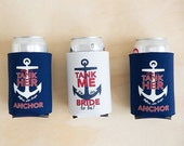 VALENTINES WEEKEND SALE Bachelorette Party Beer Can Coolers | Help Us Tank Her Before She Drops Anchor