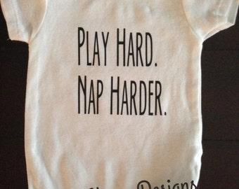 Play Hard Nap Harder Onesie